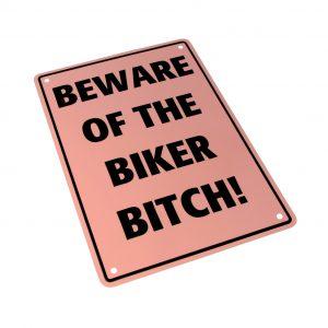 Bike It Aluminium Parking Sign - Beware Of The Biker Bitch
