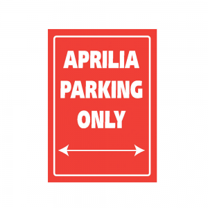 Bike It Aluminium Parking Sign - Aprilia Parking Only