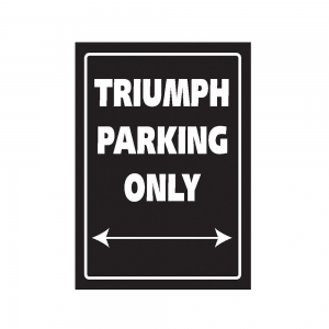 Bike It Aluminium Parking Sign - Triumph Parking Only